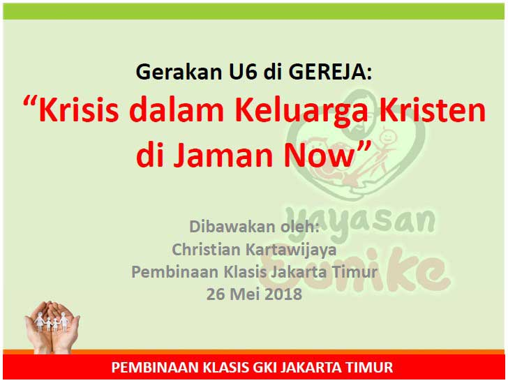 Sesi 1 - Krisis Keluarga Kristen Jaman Now