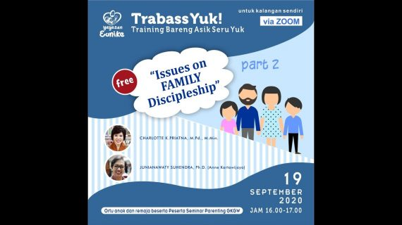 TRABASS 11 – Issues on Family Discipleship (2)
